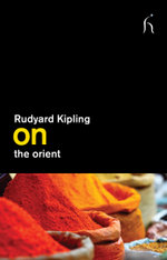 On the Orient - Rudyard Kipling