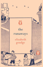 The Runaways - Elizabeth Goudge