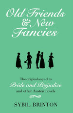 Old Friends and New Fancies - Sybil Brinton