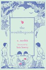 The Wouldbegoods - E Nesbit