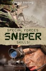 Special Forces Sniper Skills : General Military - Robert Stirling