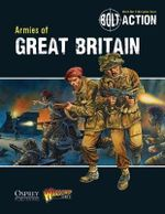 Armies of Great Britain : Armies of Great Britain - Games Warlord