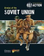 Bolt Action : Armies of the Soviet Union - Warlord Games