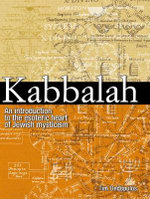 Kabbalah : An Introduction to the Esoteric Heart of Jewish Mysticism - Tim Dedopulos