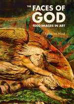 The Faces of God : 1000 Images in Art - Rebecca Hind