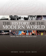 The History of the Modern World : From 1900 to the Present Day - Grant Laing Partnership