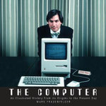 The Computer - Mark Frauenfelder
