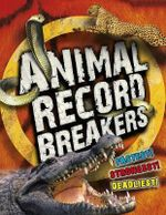 Animal Record Breakers - Steve Parker