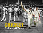 Cricket Yesterday & Today - Ian Valentine