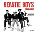 Beastie Boys Book Deluxe : A Unique Box Set Celebration of the Beastie Boys - Frank Owen