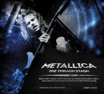 Metallica : The Thrash Stash - Jerry Ewing