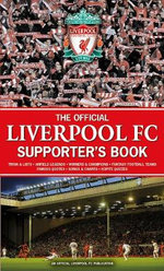 The Official Liverpool FC Supporter's Book - John D. T. White