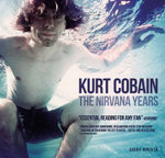 Kurt Cobain : The Nirvana Years - Carrie Borzillo
