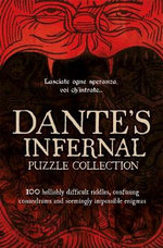 Dante's Infernal Puzzle Book : A Devilishly Difficult Challenge! - Tim Dedopulos
