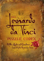 The Leonardo Da Vinci Puzzle Codex - Richard Wolfrik Galland