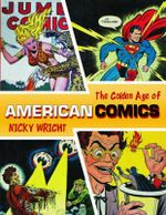 The Golden Age of American Comics - Nicky Wright