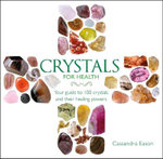 Crystals for Health - Cassandra Eason