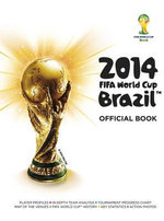 2014 Fifa World Cup Brazil Official Book - Jon Mattos