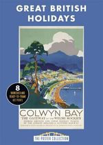 Great British Holidays : A Stunning Collection of Poster Art - Carlton Books UK