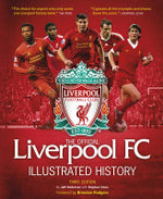 The Official Liverpool FC Illustrated History - Jeff Anderson