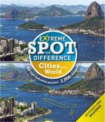 Extreme Spot-the-Difference : Cities - Tim Dedopulos