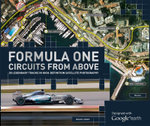 The Formula One Circuits from Above - Bruce Jones