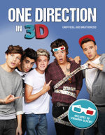 The One Direction in 3D : One Direction Unofficial and Unauthorised - Malcolm Croft