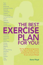 The Best Exercise Plan for You! : The Top 30 Fitness Programmes - Esme Floyd