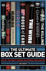 The Ultimate Box Set Guide : The 100 Best Series Rated and Reviewed - Chris Roberts