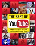 The Best of YouTube : The World's Coolest, Craziest and Funniest Clips - Adrian Besley