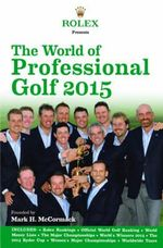 Rolex Presents the World of Professional Golf 2015 - IMG/Rolex