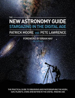 Stargazing : The Digital Astronomer - Pete Lawrence