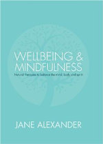 Wellbeing and Mindfulness - Jane Alexander