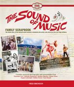 The Sound of Music Family Scrapbook - Fred Bronson