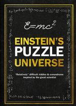 Einstein's Puzzle Universe - Tim Dedopulos