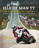 Isle of Man TT : The Illustrated History - Bill Snelling