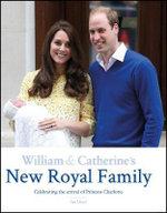 William & Catherine's New Royal Family - Ian Lloyd