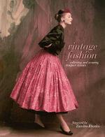 Vintage Fashion - Emma Baxter-Wright