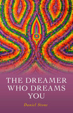 The Dreamer Who Dreams You - Daniel Stone