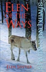 Shaman Pathways - Elen of the Ways : British Shamanism - Following the Deer Trods - Elen Sentier