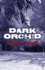 Dark Orchid - Michael J. Shanks