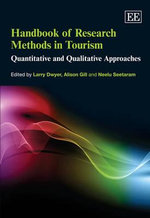 Handbook of Research Methods in Tourism : Quantitative and Qualitative Approaches
