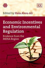 Economic Incentives and Environmental Regulation : Evidence from the MENA Region