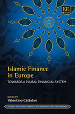 Islamic Finance in Europe : Towards a Plural Financial System