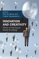 Innovation and Creativity : Pillars of the Future Global Economy