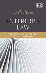 Enterprise Law : Contracts, Markets, and Laws in the US and Japan
