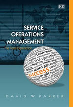 Service Operations Management : The Total Experience - David Parker