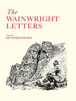 The Wainwright Letters - Hunter Davies