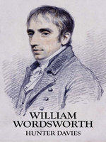 William Wordsworth - Hunter Davies