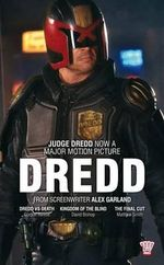 Dredd : Collecting: Dredd Vs Death, Kingdom of the Blind & the Final Cut - Gordon Rennie
